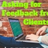 How to Solicit Feedback (and Reviews!) from Clients using Google Forms