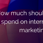 How Much Should You Spend on Internet Marketing?