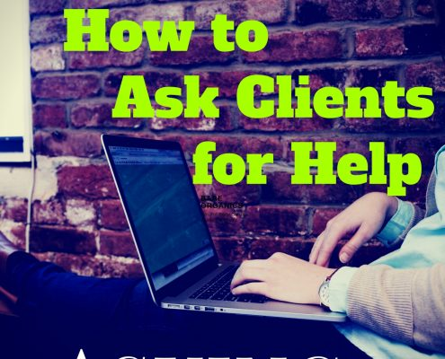 How to Ask Clients for Help