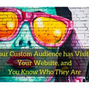 Your Custom Audience Re-Targeted