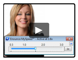Enounce - increase change video playback speed